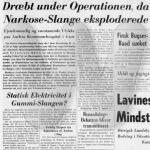Dræbt under Operationen, da Narkose-Slange eksploderede
